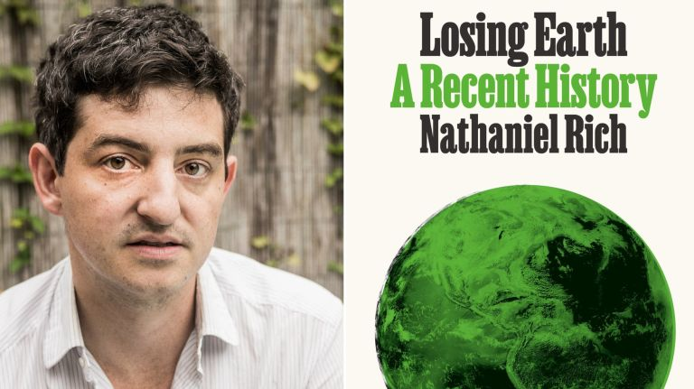 "Nathaniel Rich has expanded his New York Times Magazine Article ""Losing Earth"" into a new book."