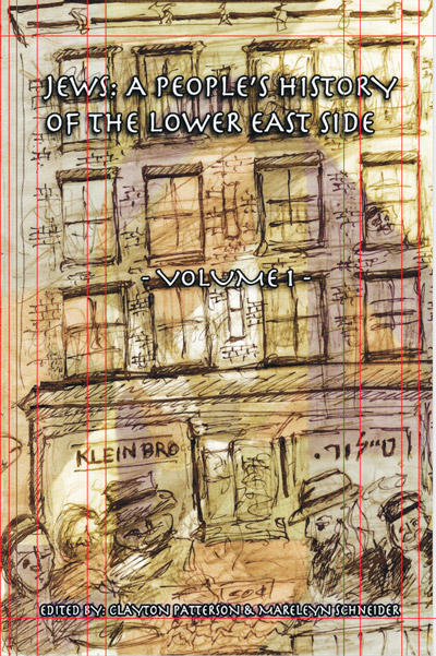 "The cover of Volume I of ""Jews: A People's History of the Lower East Side."""